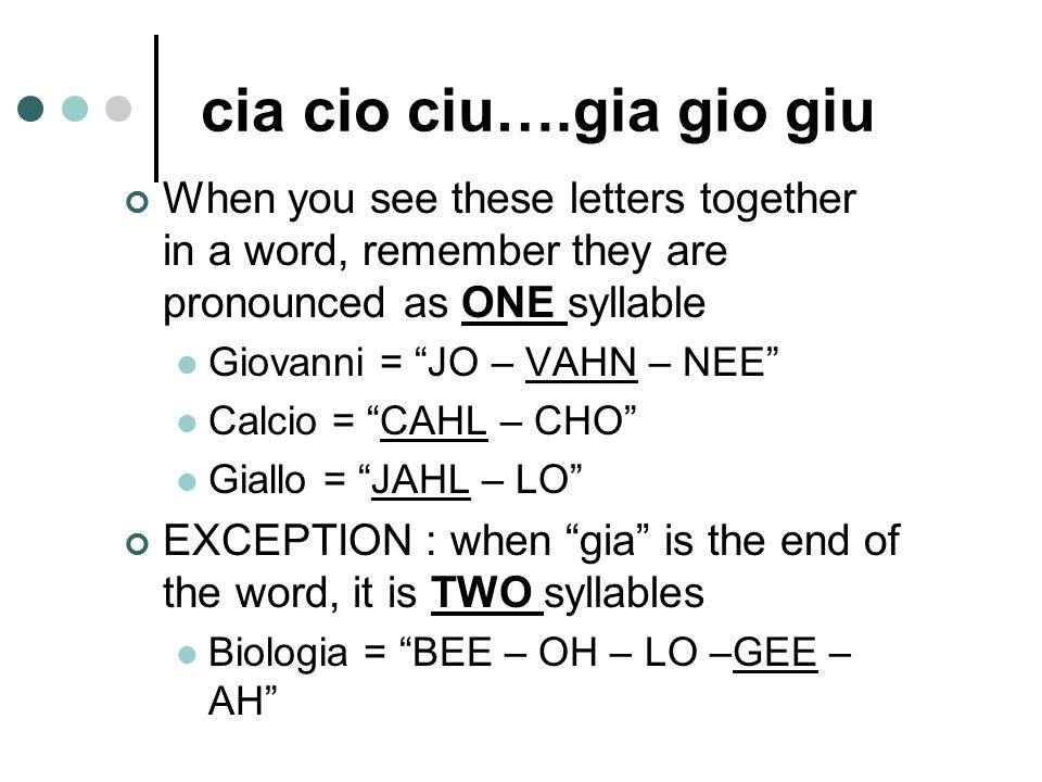 """La pronuncia speciale """"C duro"""", """"C mosso"""" Ce, Ci Ciao, Dolce Ca, Co, Cu, Ch Campioni, Compiti, Cucina, Chi """"G duro"""", """"G mosso"""" Ge, Gi Gelato, Giorno G"""