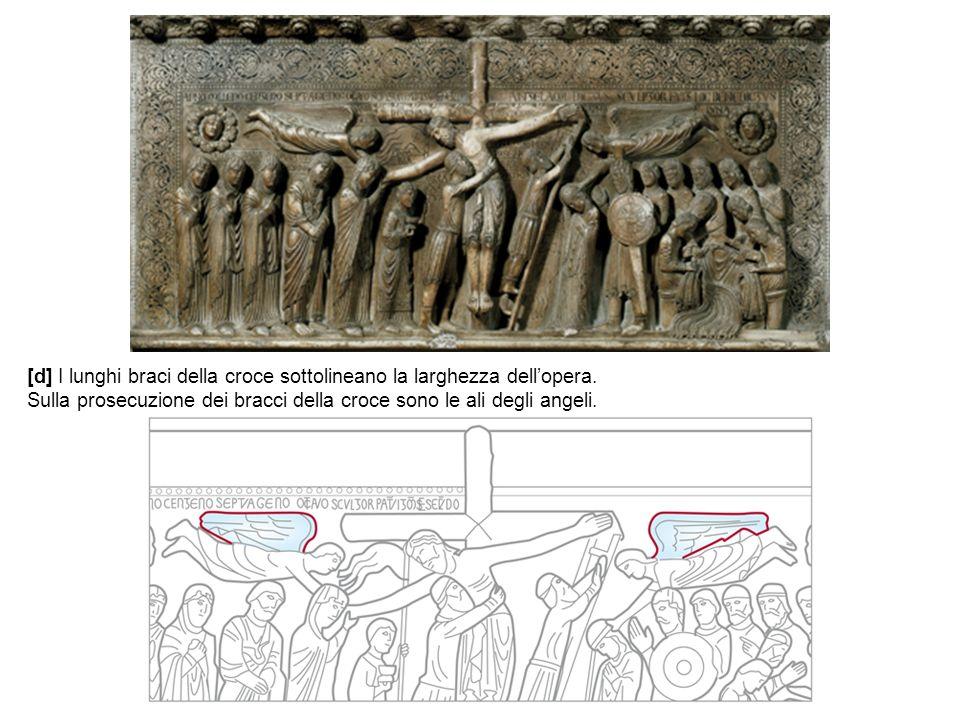 [d] I lunghi braci della croce sottolineano la larghezza dell'opera.