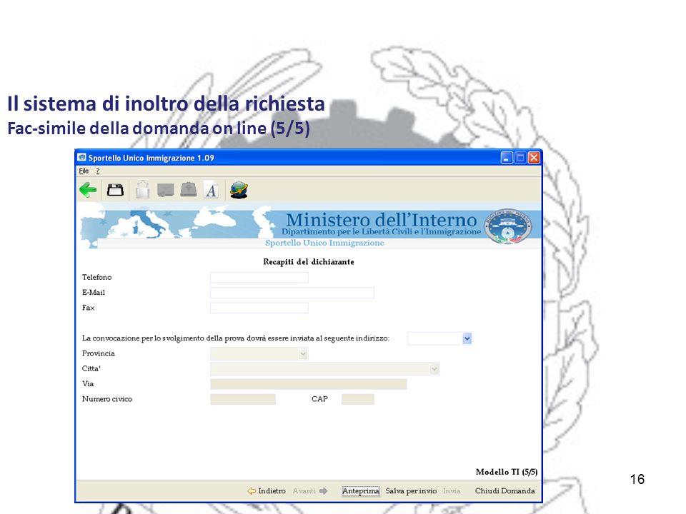 16 Il sistema di inoltro della richiesta Fac-simile della domanda on line (5/5)
