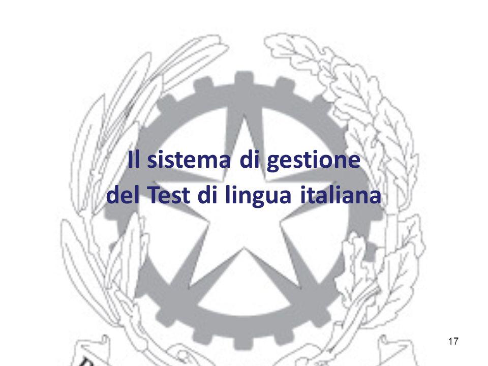 17 Il sistema di gestione del Test di lingua italiana
