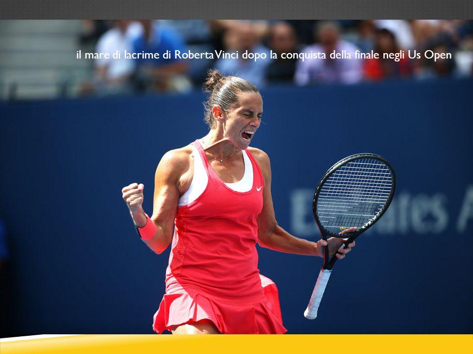 il mare di lacrime di Roberta Vinci dopo la conquista della finale negli Us Open