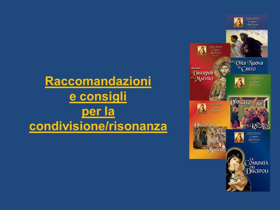 Raccomandazioni e consigli per la condivisione/risonanza