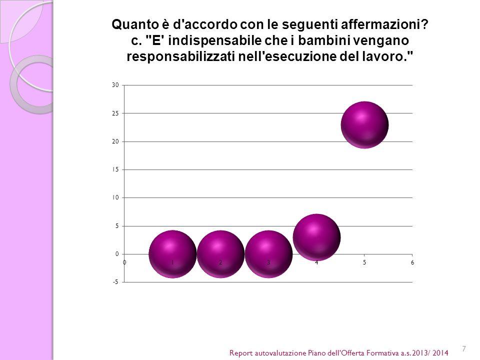 7 Report autovalutazione Piano dell Offerta Formativa a.s.