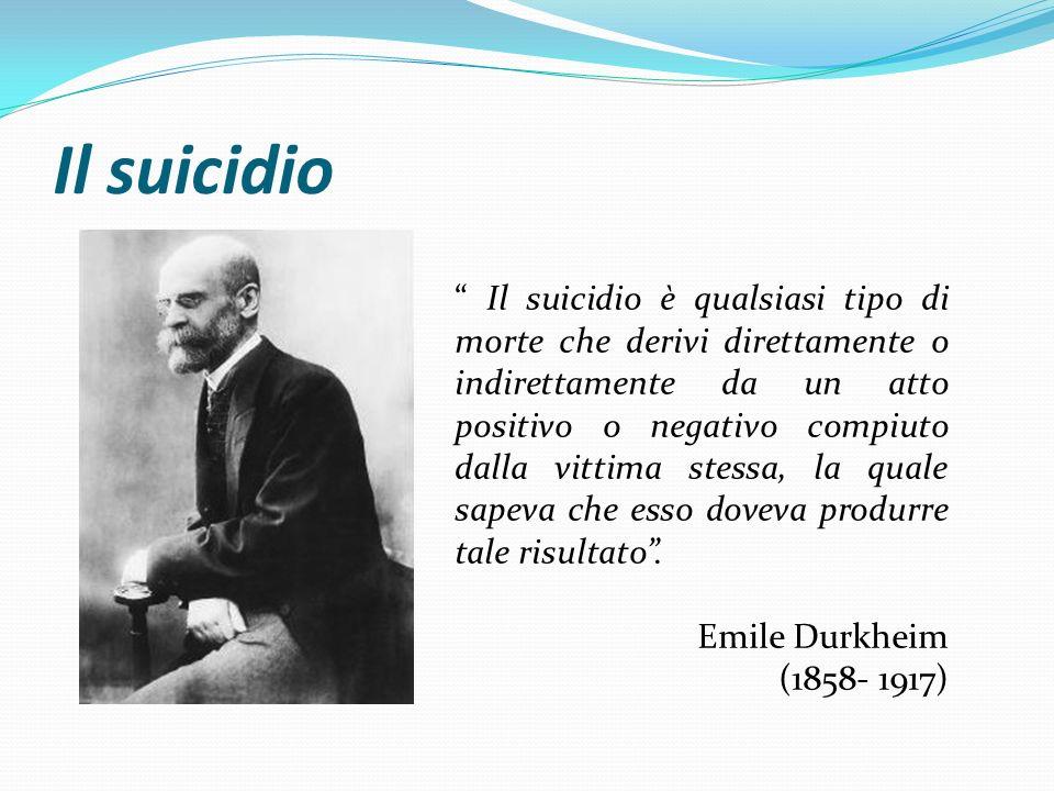 """Il suicidio """" Il suicidio è qualsiasi tipo di morte che derivi direttamente o indirettamente da un atto positivo o negativo compiuto dalla vittima ste"""