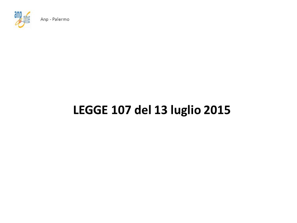 Anp - Palermo LEGGE 107 del 13 luglio 2015