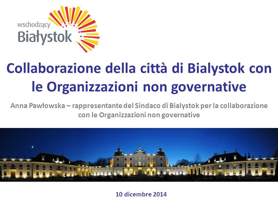 Progetti di parternariato con l'esempio del progetto Attraverso una voce d'assieme Bialystok è partner nel progetto, Il Centro di Sostegno delle ONG lo amministra Lezioni sulla consultazione sociale, la sua forma ed il metodo direttivo (12 lezioni per 174 partecipanti – rappresentanti dell'Ufficio Cittadino di Bialystok e le unità organizzative; Ufficio Cittadino di Bialystok e le unità organizzative, consiglieri municipali e rappresentanti delle ONG di Bialystok 2 forme innovative di consultazione sociale : Future City Game nel rione Dziesięciny ed il tribunale del cittadino; Si è creata una piattaforma di consultazione sociale: www.opinie.bialystok.pl, 5 piccoli caffè dei cittadini, per trattare temi di gravi problemi sociali di Bialystok Si è creato un gruppo intersettoriale – una commissione di dialogo sociale per le consultazioni sociali, formato da rappresentanti della città di Bialystok, consiglieri municipali, che hanno elaborato il progetto di regolamento per le consultazioni sociali.