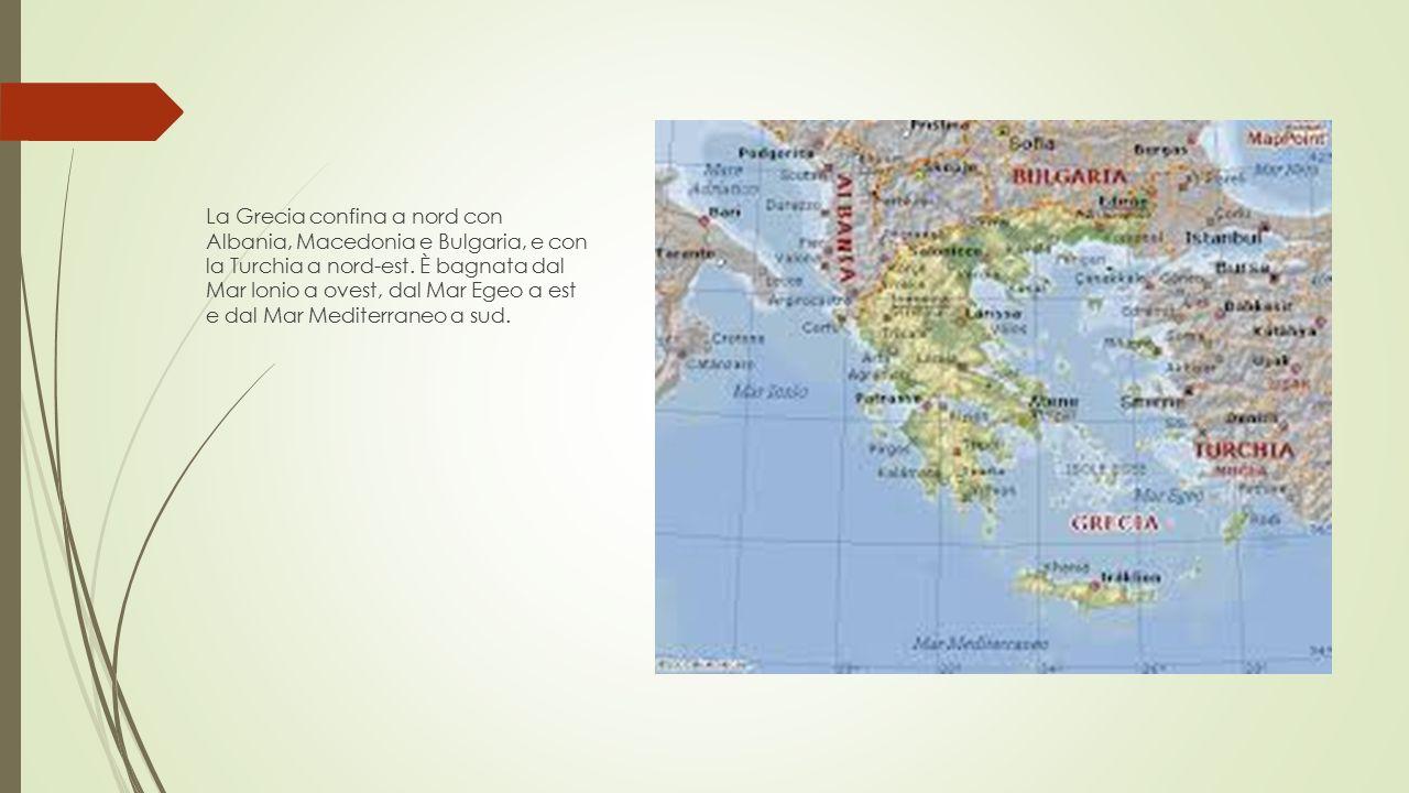 La Grecia confina a nord con Albania, Macedonia e Bulgaria, e con la Turchia a nord-est. È bagnata dal Mar Ionio a ovest, dal Mar Egeo a est e dal Mar
