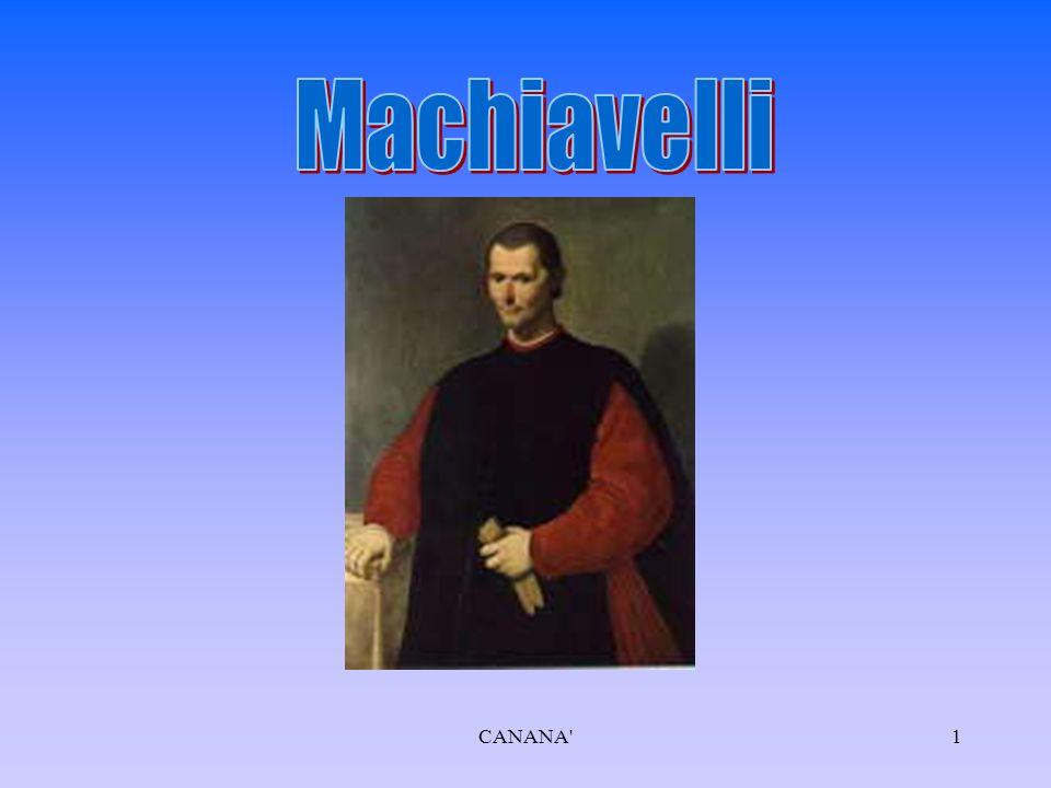 Il simbolo del potere è per Machiavelli una figura mitica Chirone centauro (precettore di Achille) Per metà bestia e per metà uomo Pertanto, a uno principe è necessario saper usare la bestia e l'uomo.....debbe di quelle pigliare la golpe e il lione; perchè il lione non si difende da' lacci, la golpe non si difende da' lupi 11CANANA