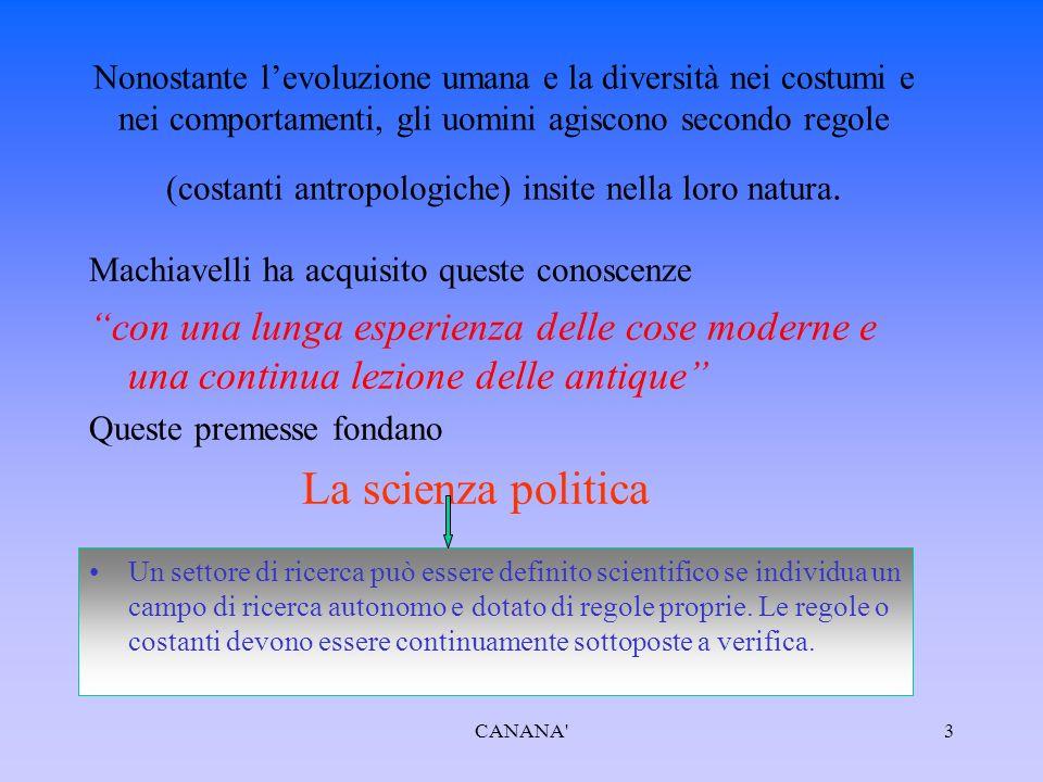 La politica come scienza autonoma Machiavelli è consapevole dei comportamenti riprovevoli del Principe Ma certi comportamenti devono essere adottati per il bene dello Stato Rimedio alla malvagità dell'uomo è lo stato con i suoi strumenti quali: le leggi, le milizie e la religione.