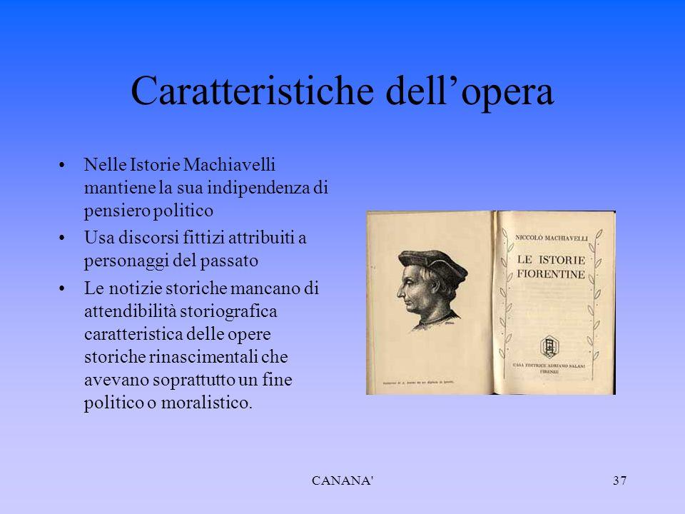 La composizione dell opera poneva notevoli problemi; era chiaro che la commissione non gli era stata affidata per dargli la possibilità di fare un panegirico della Firenze repubblicana, di cui Machiavelli era stato il segretario per antonomasia.