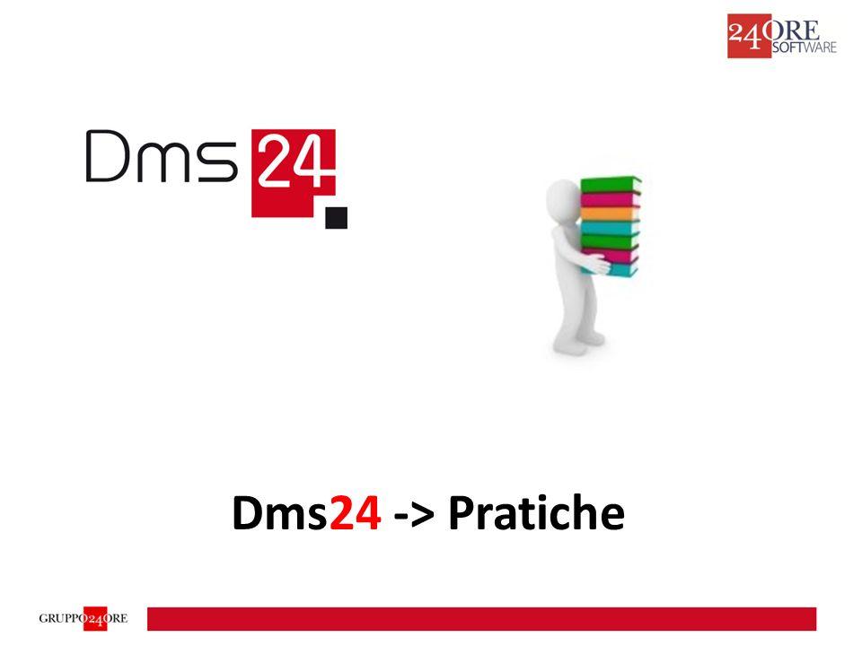 Dms24 -> Pratiche