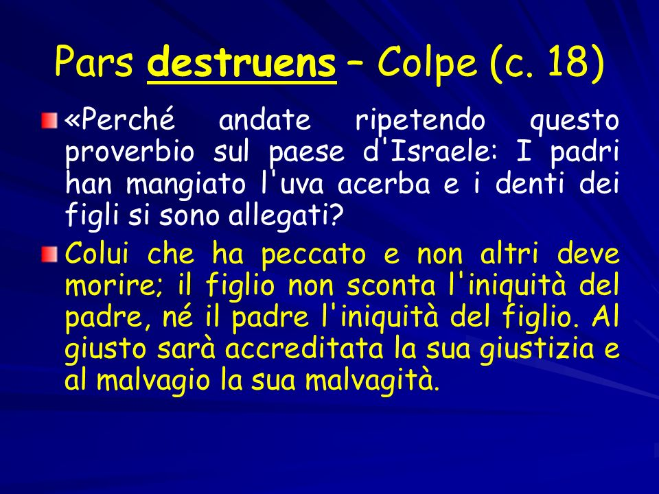 Pars destruens – Colpe (c.