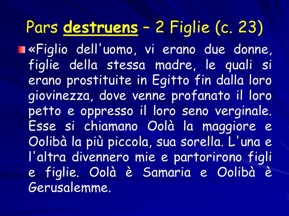 Pars destruens – 2 Figlie (c.