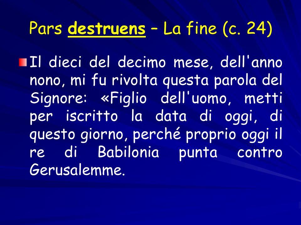 Pars destruens – La fine (c.