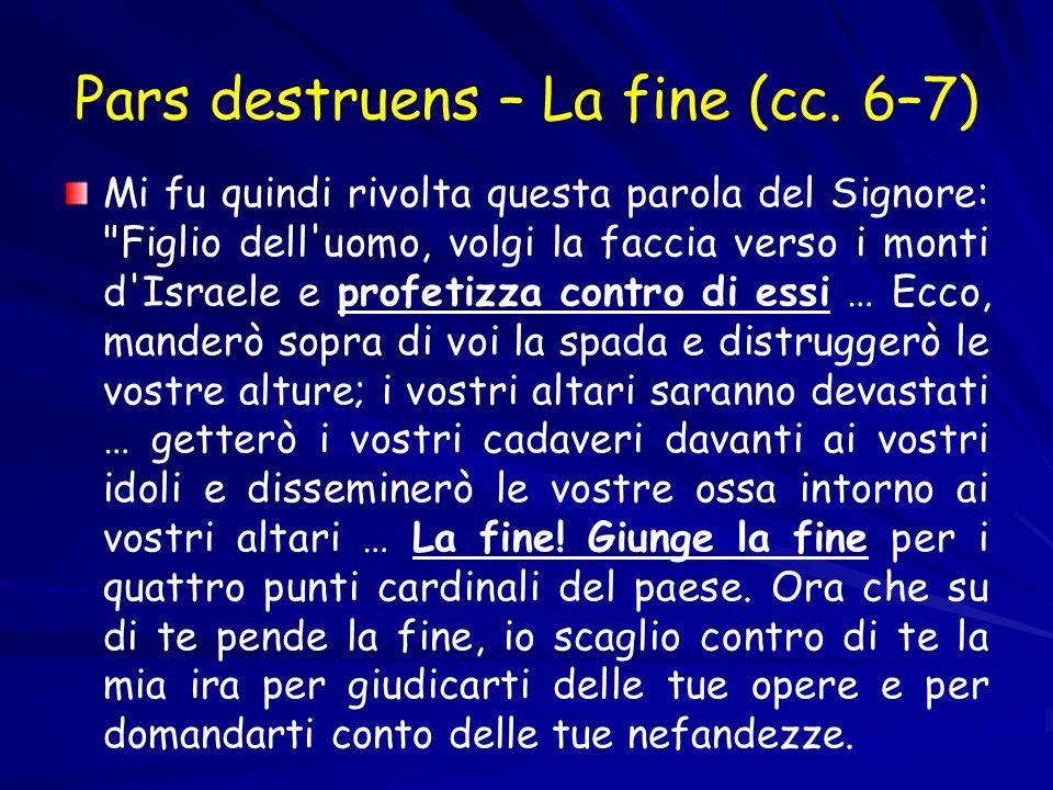 Pars destruens – La fine (cc.