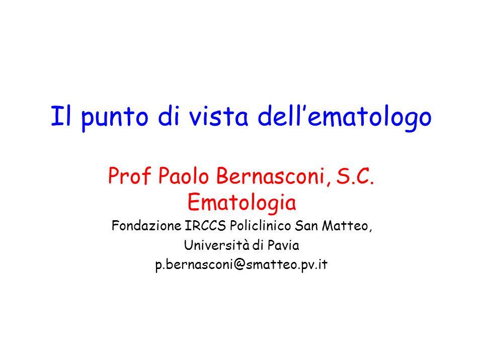 Il punto di vista dell'ematologo Prof Paolo Bernasconi, S.C.