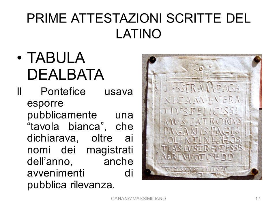 """PRIME ATTESTAZIONI SCRITTE DEL LATINO TABULA DEALBATA Il Pontefice usava esporre pubblicamente una """"tavola bianca"""", che dichiarava, oltre ai nomi dei"""
