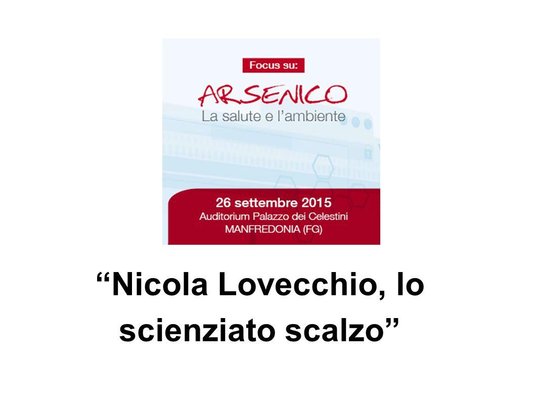 Nicola Lovecchio, lo scienziato scalzo