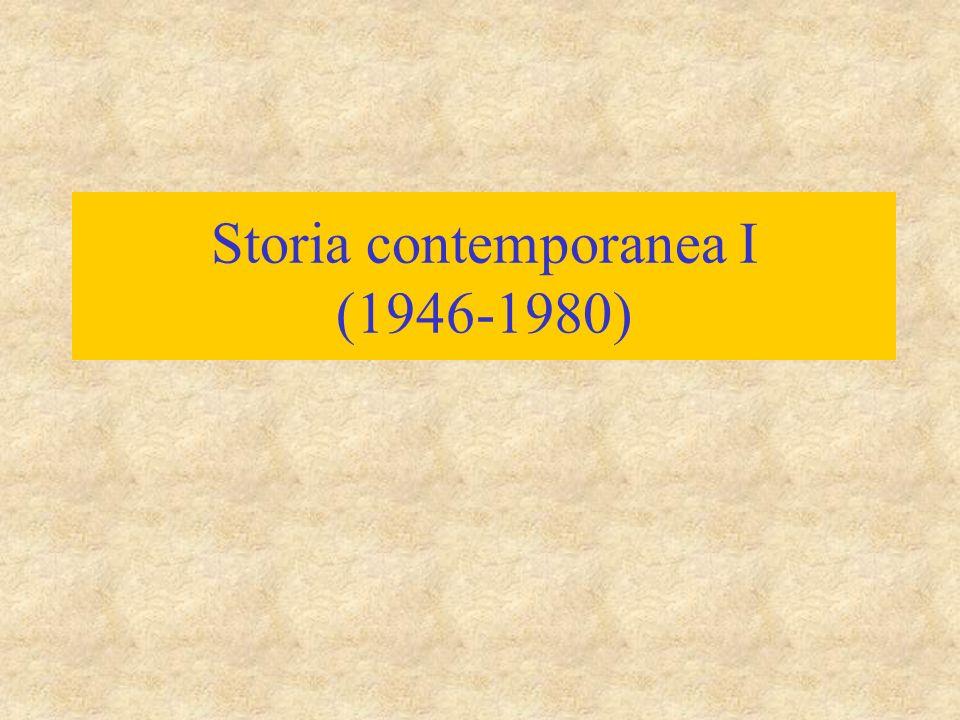 Storia contemporanea I (1946-1980)