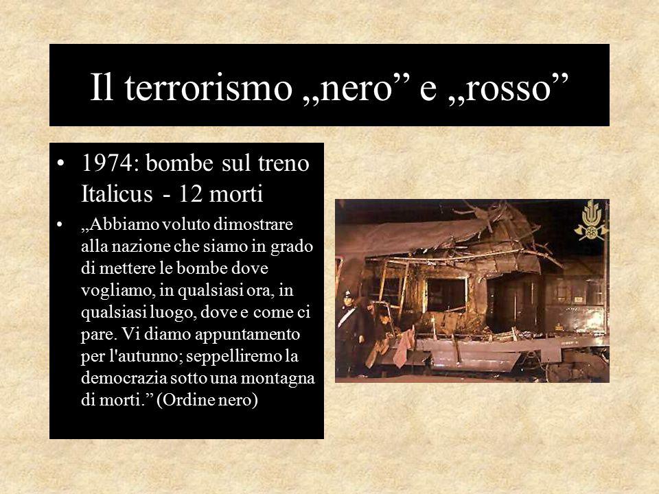 """Il terrorismo """"nero e """"rosso 1974: bombe sul treno Italicus - 12 morti """"Abbiamo voluto dimostrare alla nazione che siamo in grado di mettere le bombe dove vogliamo, in qualsiasi ora, in qualsiasi luogo, dove e come ci pare."""