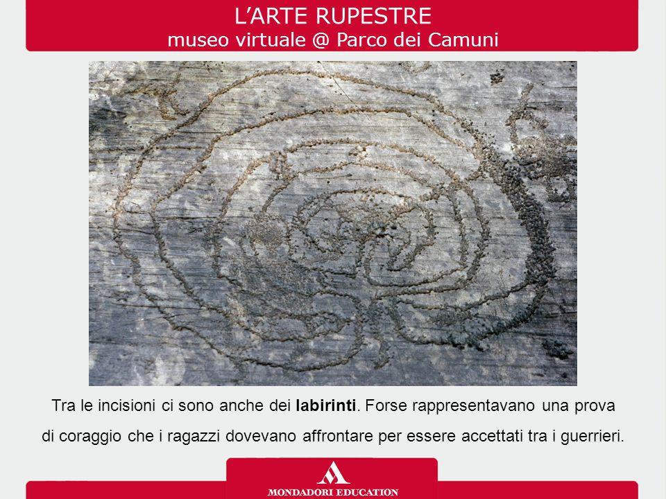 L'ARTE RUPESTRE museo virtuale @ Parco dei Camuni Tra le incisioni ci sono anche dei labirinti.