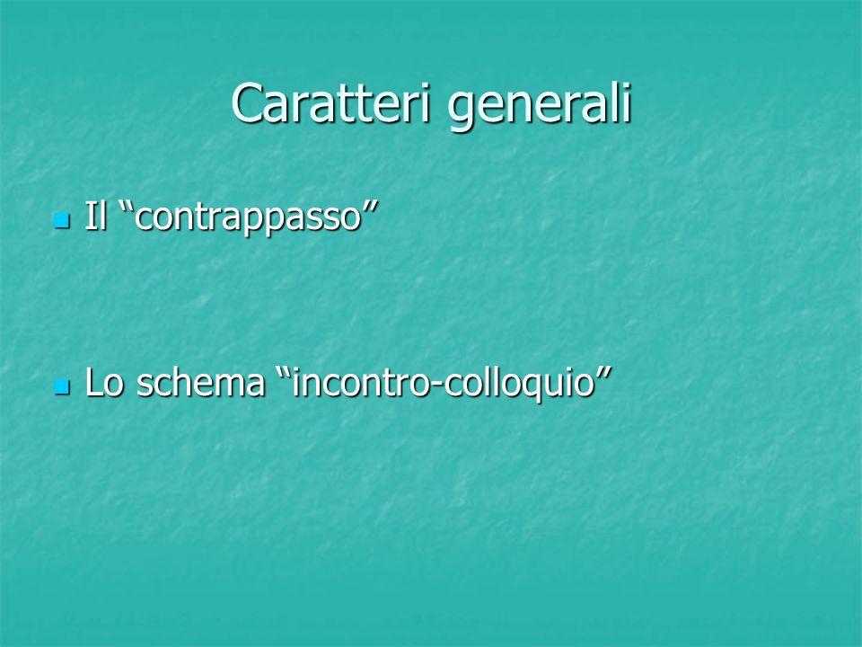 """Caratteri generali Il """"contrappasso"""" Il """"contrappasso"""" Lo schema """"incontro-colloquio"""" Lo schema """"incontro-colloquio"""""""