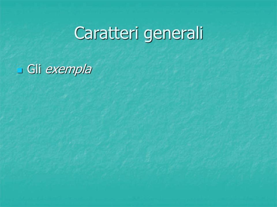 Caratteri generali Gli exempla Gli exempla