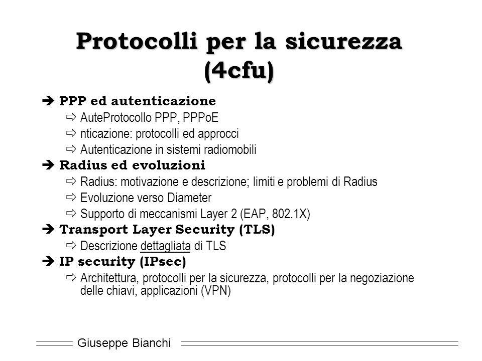 Giuseppe Bianchi Protocolli per la sicurezza (4cfu)  PPP ed autenticazione  AuteProtocollo PPP, PPPoE  nticazione: protocolli ed approcci  Autenti