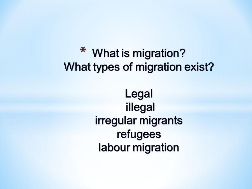 * Migration – is the crossing of the boundary of a political or administrative unit for a certain minimum period of time.