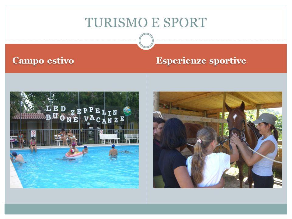 Campo estivo Esperienze sportive TURISMO E SPORT