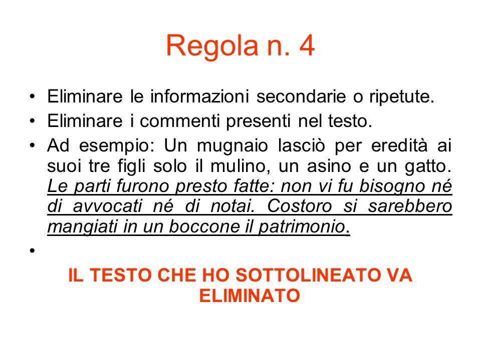 Regola n.5 Eliminare i discorsi diretti.
