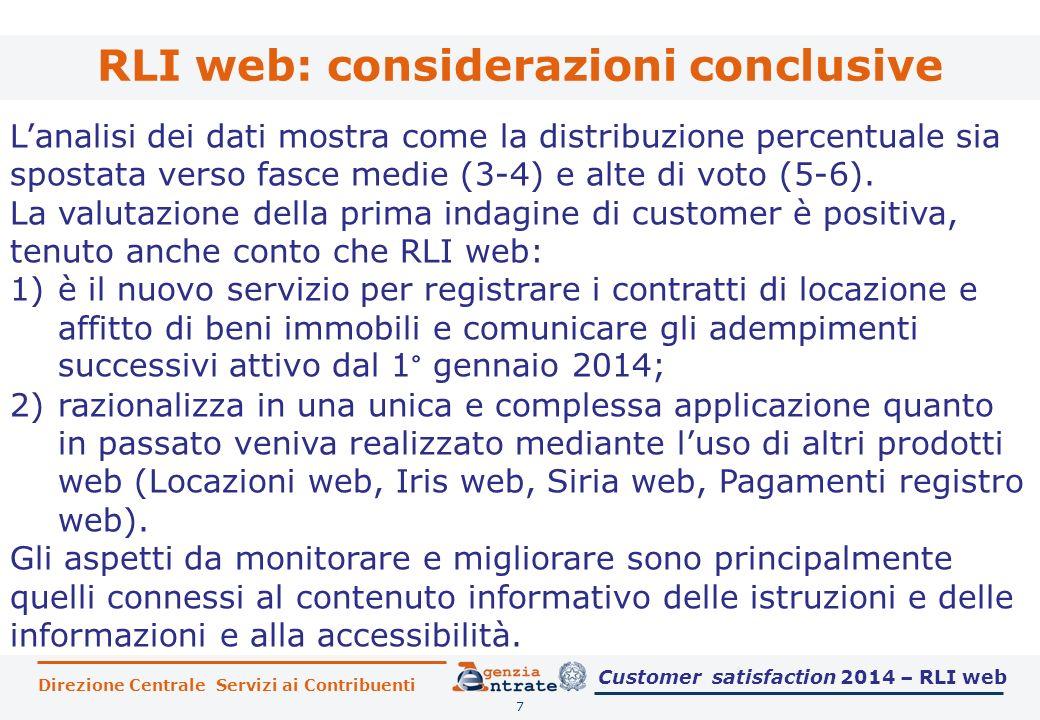 RLI web: considerazioni conclusive 7 L'analisi dei dati mostra come la distribuzione percentuale sia spostata verso fasce medie (3-4) e alte di voto (