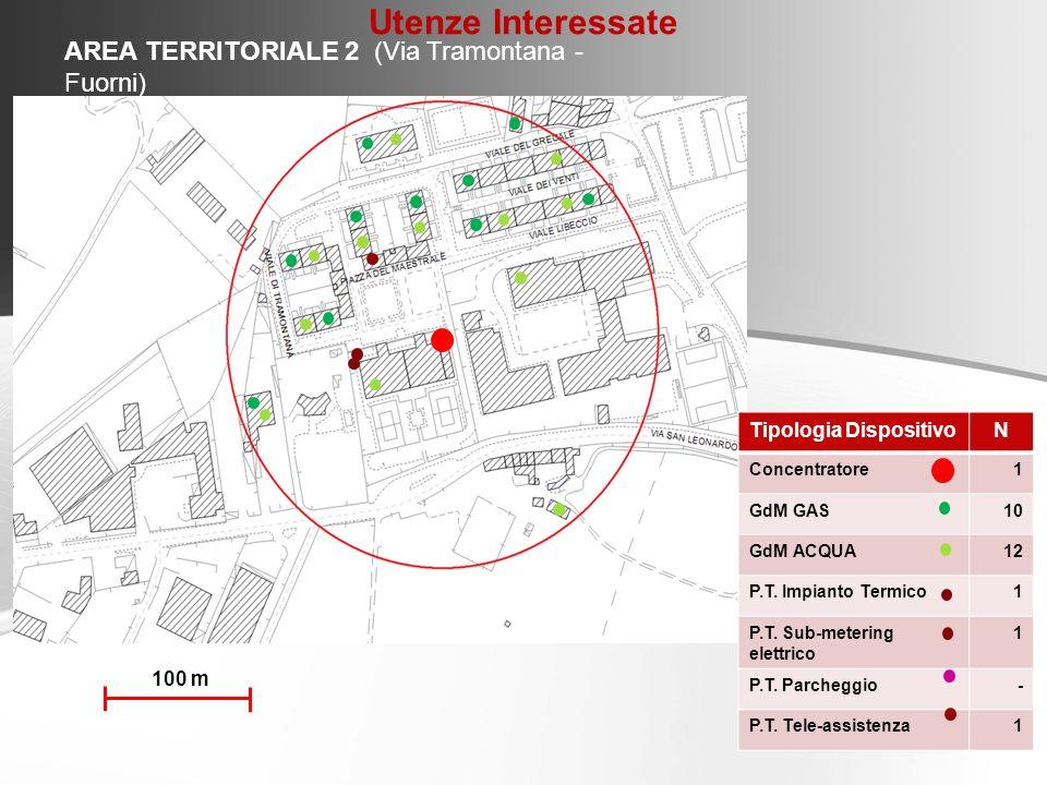 AREA TERRITORIALE 2 (Via Tramontana - Fuorni) Tipologia DispositivoN Concentratore1 GdM GAS10 GdM ACQUA12 P.T. Impianto Termico1 P.T. Sub-metering ele