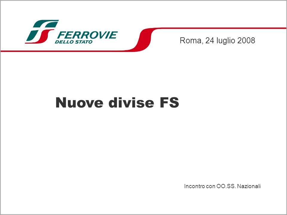 Nuove divise FS Roma, 24 luglio 2008 Incontro con OO.SS. Nazionali