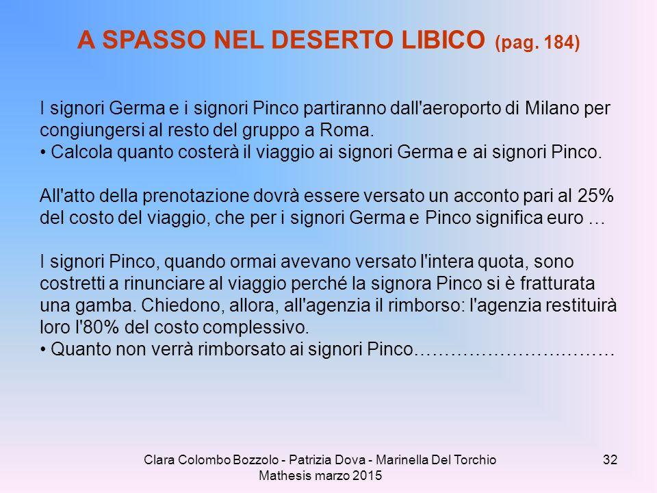 Clara Colombo Bozzolo - Patrizia Dova - Marinella Del Torchio Mathesis marzo 2015 A SPASSO NEL DESERTO LIBICO (pag. 184) I signori Germa e i signori P