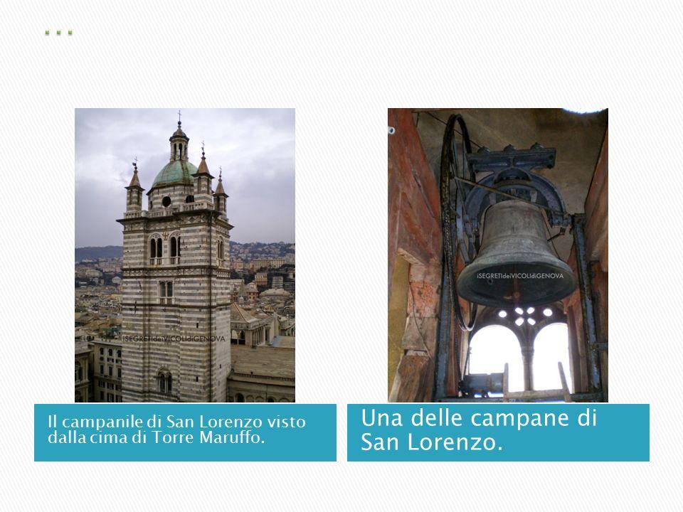 Il campanile di San Lorenzo visto dalla cima di Torre Maruffo. Una delle campane di San Lorenzo.