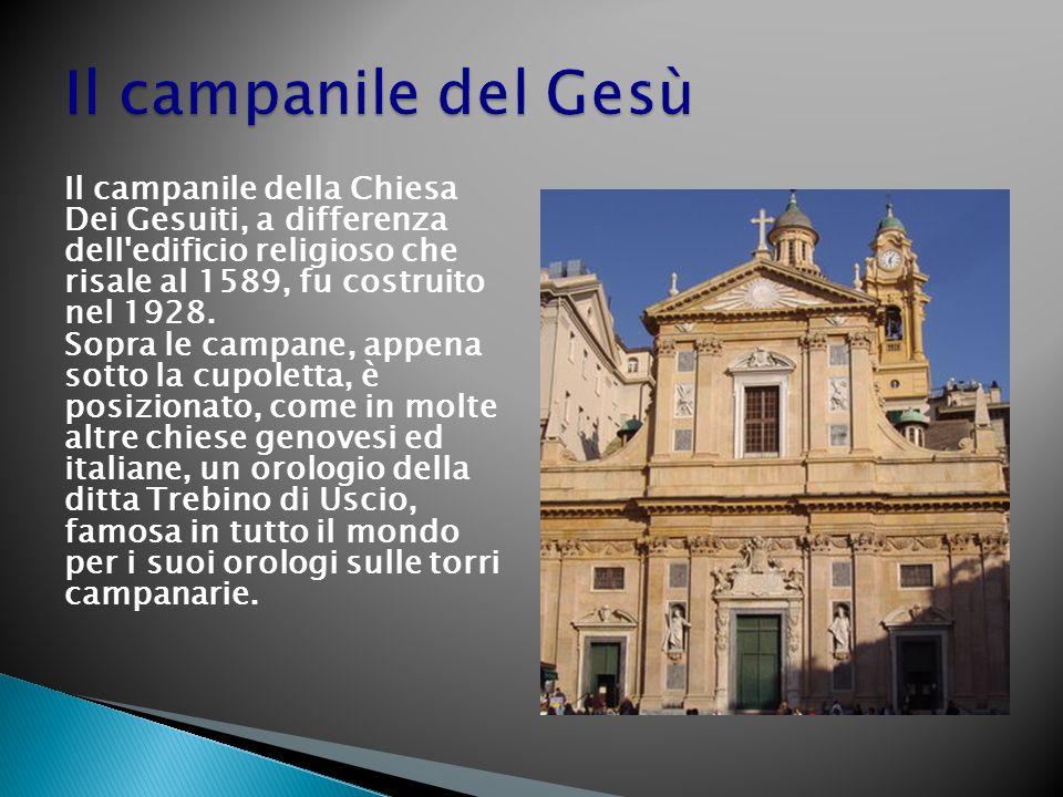 Il campanile della Chiesa Dei Gesuiti, a differenza dell edificio religioso che risale al 1589, fu costruito nel 1928.