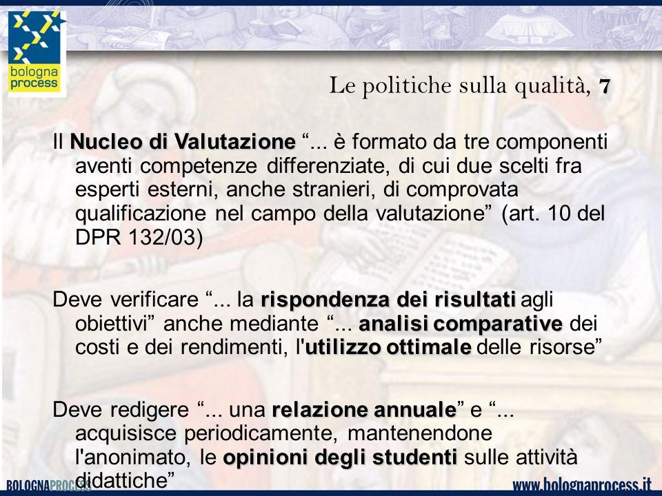 7 Le politiche sulla qualità, 7 Nucleo di Valutazione Il Nucleo di Valutazione ...
