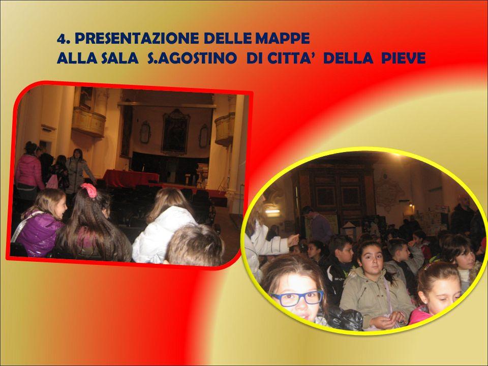 4. PRESENTAZIONE DELLE MAPPE ALLA SALA S.AGOSTINO DI CITTA' DELLA PIEVE