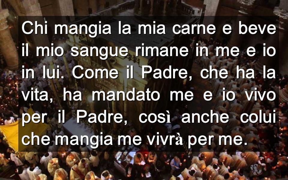 Il Dono è grande, nonostante noi siamo meschini per riceverlo Sant'Agostino Il suo Corpo risorto è vero cibo