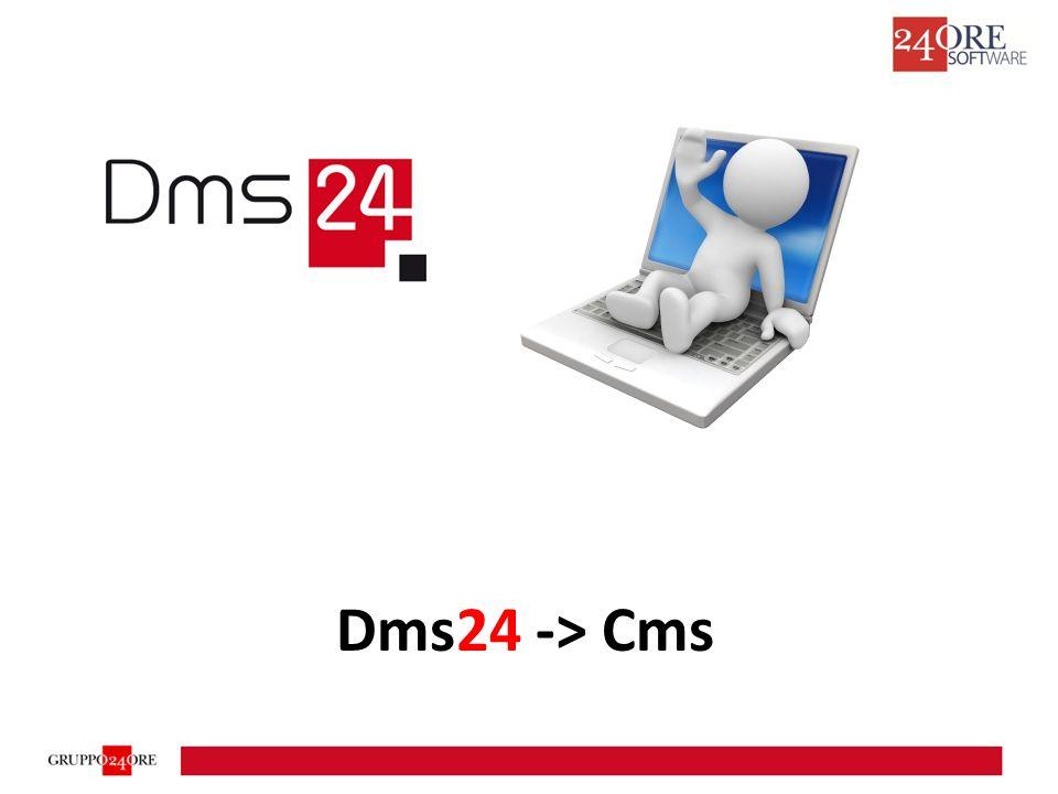 Dms24 -> Cms