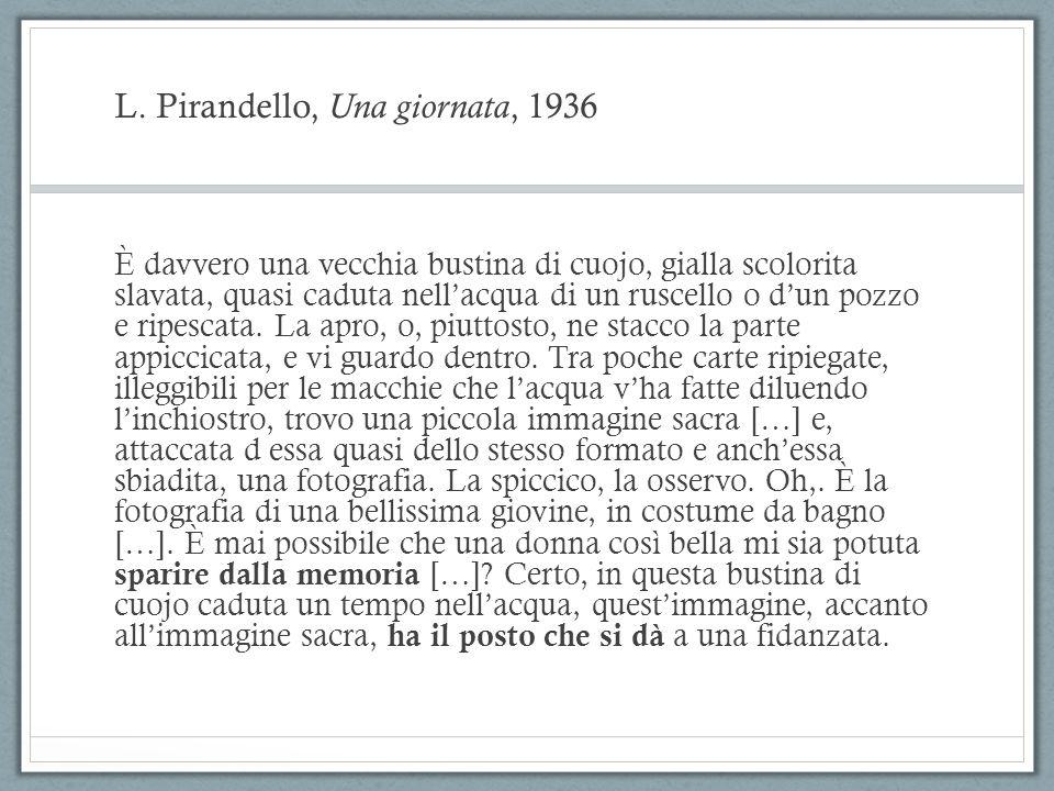 L.Pirandello, Uno, nessuno e centomila, 1926 L ospizio sorge in campagna, in un luogo amenissimo.
