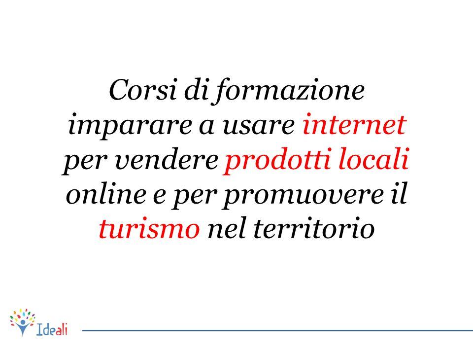 Corsi di formazione imparare a usare internet per vendere prodotti locali online e per promuovere il turismo nel territorio