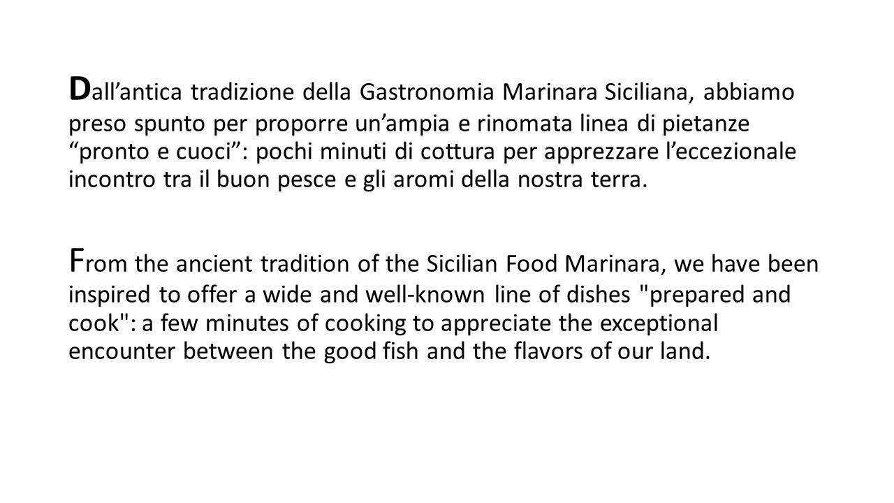 PRODOTTI A BASE DI PESCE PRONTI DA CUOCERE (PRODUCTS BASED ON FISH READY TO COOK) LA PASTA ITALIANA AL PESCE (ITALIAN PASTA WITH FISH)