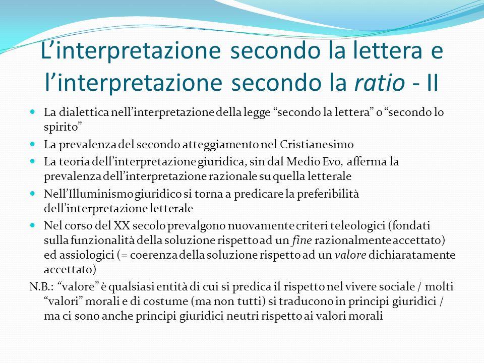 """L'interpretazione secondo la lettera e l'interpretazione secondo la ratio - II La dialettica nell'interpretazione della legge """"secondo la lettera"""" o """""""