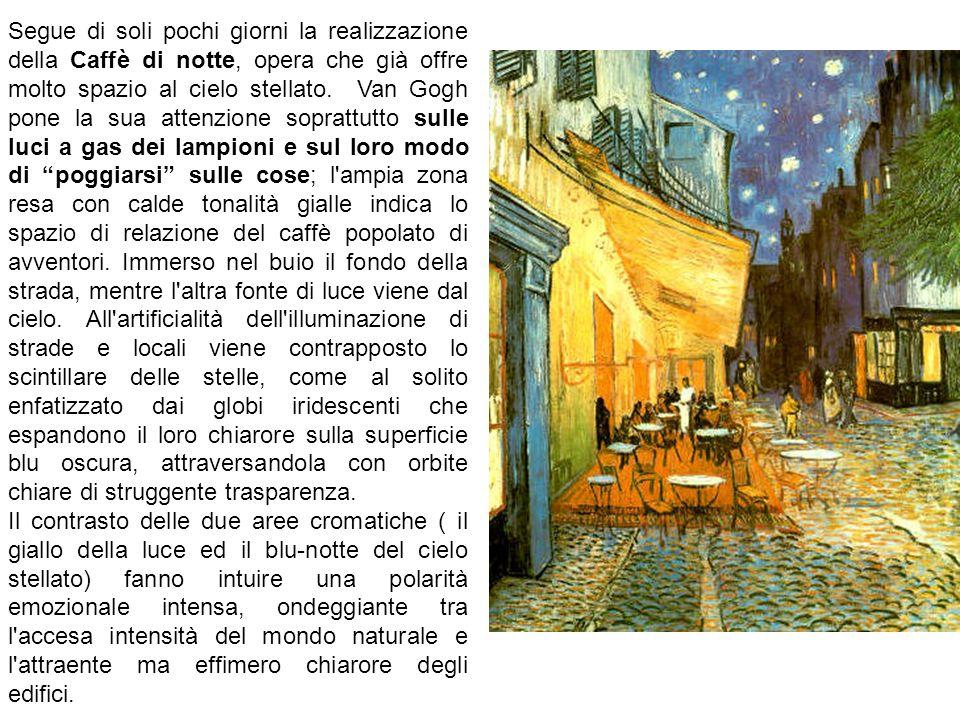 Segue di soli pochi giorni la realizzazione della Caffè di notte, opera che già offre molto spazio al cielo stellato.