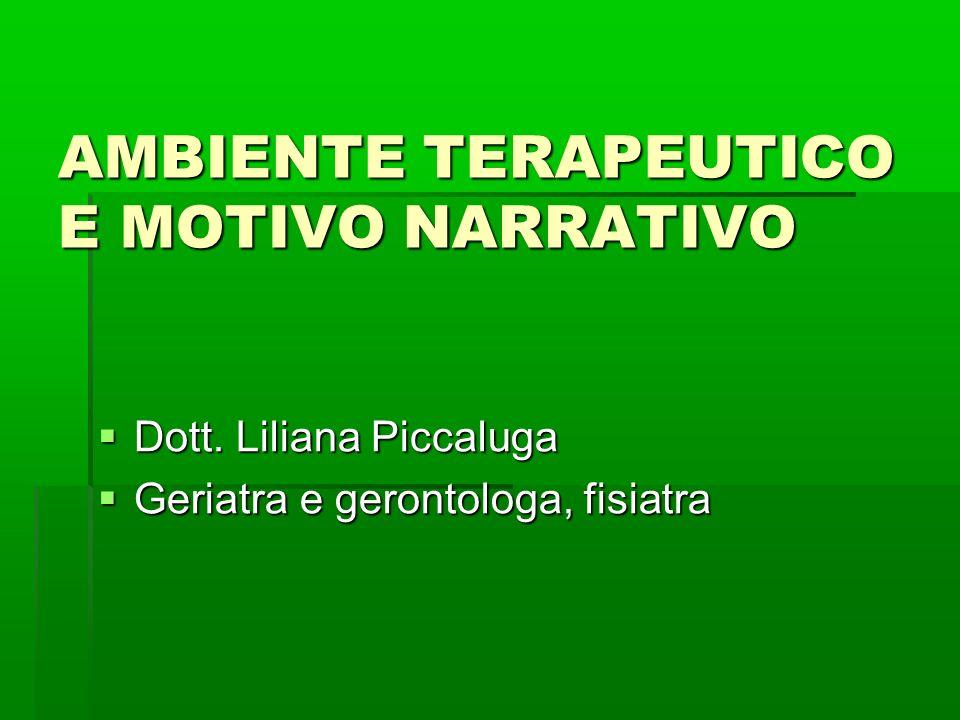 AMBIENTE TERAPEUTICO E MOTIVO NARRATIVO  Dott.