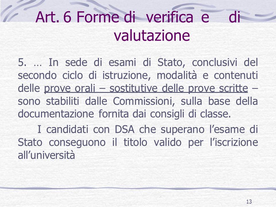 Art.6 Forme diverificaedi valutazione 5.