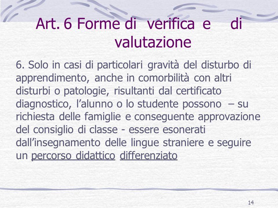 Art.6 Forme diverificaedi valutazione 6.