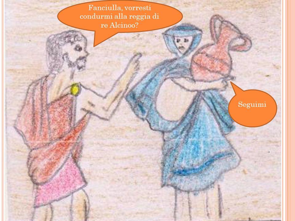 Quando all'orizzonte appare la città Ulisse si inginocchia e rivolge il suo pensiero a Minerva Figlia di Giove fa che arrivi gradito alla corte dei Fe